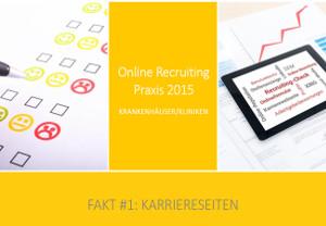 Abbildung Fakt#1 Online Recruiting Praxis 2015 - Krankenhäuser, #OReP15