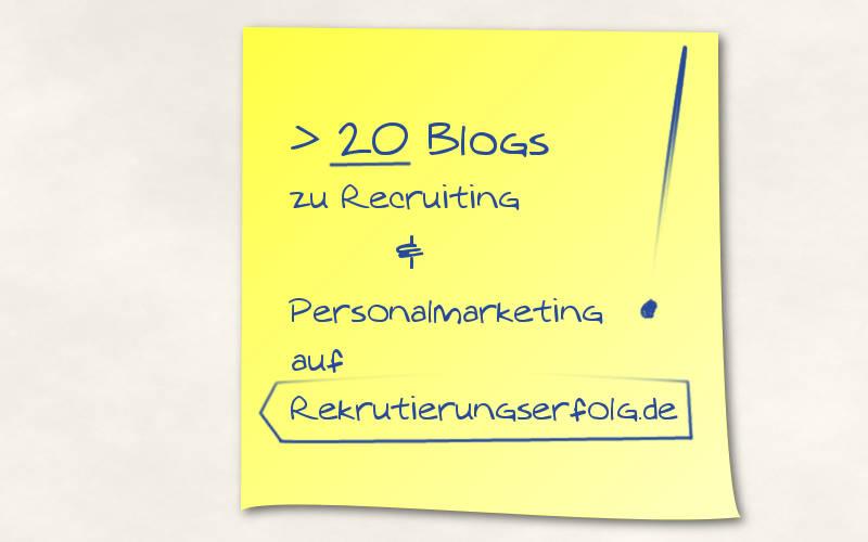 mehr als 20 Blogs auf Rekrutierungserfolg