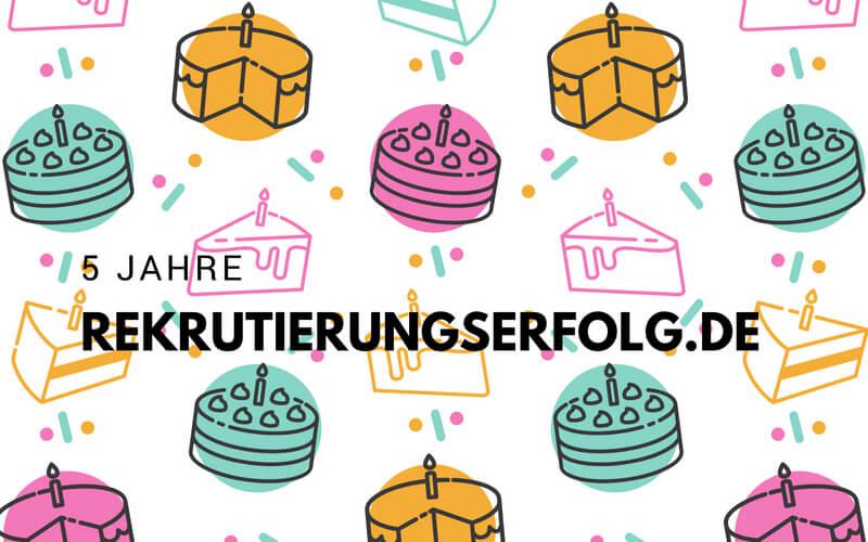 5 Jahre Rekrutierungserfolg.de