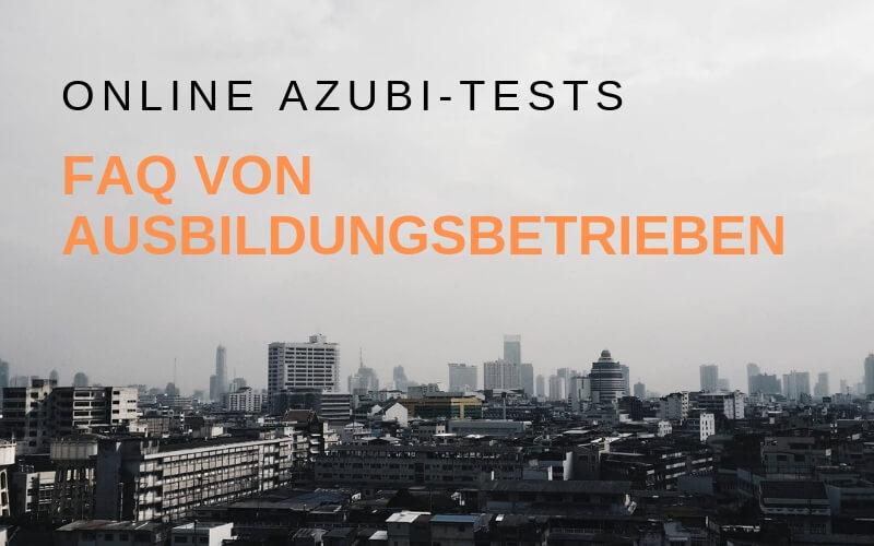 FAQ Online Azubi-Test