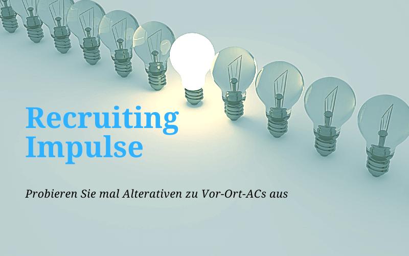 Recruiting Impuls Alternativ ACs