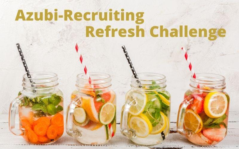 Azubi-Recruiting Refresh-Challenge