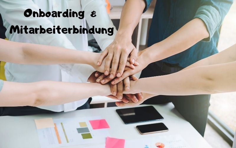 Onboarding Mitarbeiterbindung